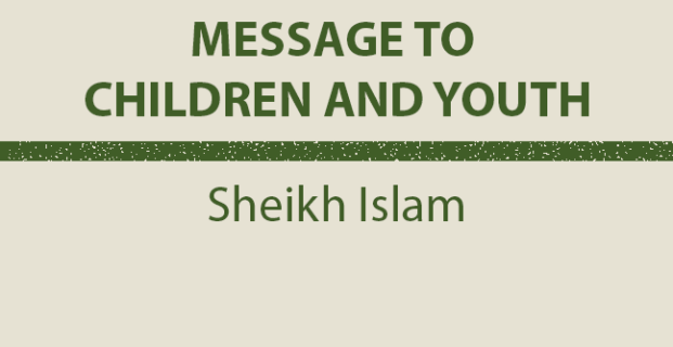 Message to Children and Youth