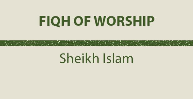Fiqh of Worship